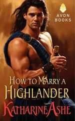 How to Marry a Highlander : Falcon Club Novella - Katharine Ashe
