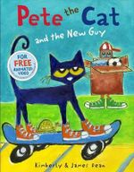 Pete the Cat and the New Guy - James Dean