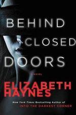 Behind Closed Doors : Briarstone - Elizabeth Haynes