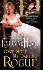 Once More, My Darling Rogue : Scandalous Gentlemen of St. James Place - Lorraine Heath