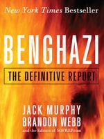 Benghazi : The Definitive Report - Brandon Webb