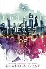A Thousand Pieces of You : Firebird - Claudia Gray