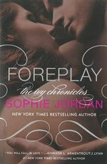 Foreplay : The Ivy Chronicles - Sophie Jordan