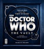 Doctor Who : The Vault - Marcus Hearn