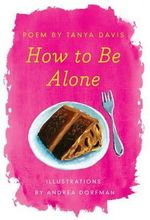 How to Be Alone - Tanya Davis