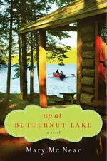 Up at Butternut Lake : Butternut Lake Trilogy - Mary McNear