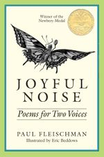 Joyful Noise : Poems for Two Voices - Paul Fleischman