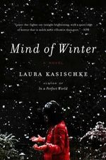 Mind of Winter : P.S. (Paperback) - Author Laura Kasischke
