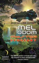 Master Sergeant : The Makaum War: Book One - Mel Odom