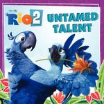 Rio 2 : Untamed Talent - Cari Meister