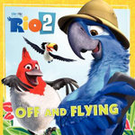 Rio 2 : Off and Flying - Cari Meister