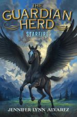 The Guardian Herd : Starfire - Jennifer Lynn Alvarez