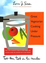 Great Vegetarian Cooking Under Pressure - Lorna J. Sass