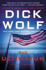 The Ultimatum : A Jeremy Fisk Novel - Dick Wolf