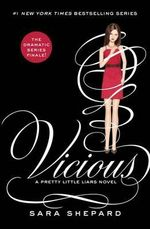 Pretty Little Liars #16 : Vicious - Sara Shepard