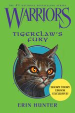Warriors : Tigerclaw's Fury - Erin Hunter