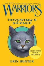 Warriors : Dovewing's Silence - Erin Hunter