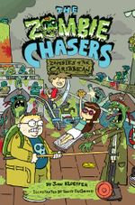 The Zombie Chasers #6 : Zombies of the Caribbean - John Kloepfer