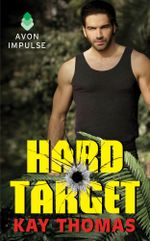 Hard Target : Elite Ops - Book One - Kay Thomas