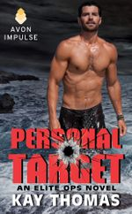 Personal Target : An Elite Ops Novel - Kay Thomas