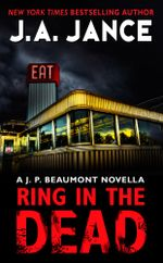 Ring In the Dead : A J. P. Beaumont Novella - J. A. Jance