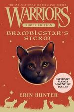 Warriors Super Edition : Bramblestar's Storm - Erin L Hunter