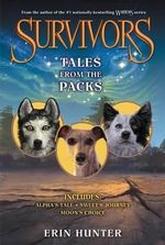 Survivors : Tales from the Packs - Erin Hunter