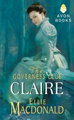 The Governess Club : Claire - Ellie Macdonald