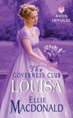 The Governess Club : Louisa - Ellie Macdonald