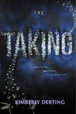 The Taking : Taking - Kimberly Derting