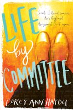 Life by Committee - Corey Ann Haydu