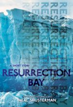 Resurrection Bay - Neal Shusterman