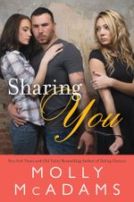 Sharing You : A Novel - Molly McAdams