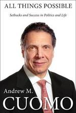 All Things Possible : Setbacks and Success in Politics and Life - Andrew Cuomo