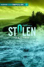 Stolen : A Taken Novella - Erin Bowman