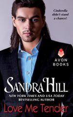 Love Me Tender - Sandra Hill