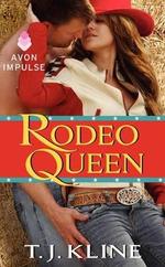 Rodeo Queen : Avon Romance - T J Kline