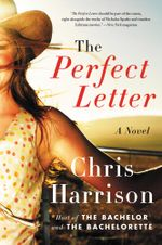 The Perfect Letter : A Novel - Chris Harrison