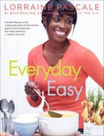 Everyday Easy - Lorraine Pascale