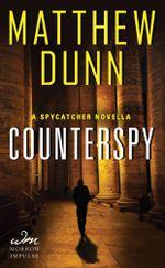 Counterspy : A Spycatcher Novella - Matthew Dunn