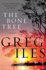 The Bone Tree : Penn Cage - Greg Iles