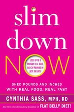 The Slimpulse Strategy : Shed Pounds and Inches Without Giving Up Carbs - Cynthia Sass
