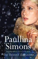 The Bronze Horseman with Bonus Material : The Bronze Horseman - Paullina Simons