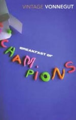 Breakfast of Champions or Goodbye Blue Monday : Breakfast of Champions Low Price CD - Kurt Vonnegut, Jr.