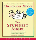 The Stupidest Angel : A Heartwarming Tale of Christmas Terror - Christopher Moore