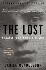 The Lost : The Search for Six of Six Million - Daniel Mendelsohn