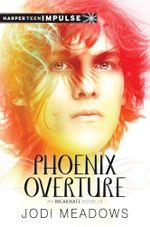 Phoenix Overture : A Novella - Jodi Meadows