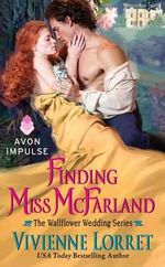 Finding Miss McFarland : The Wallflower Wedding Series - Vivienne Lorret