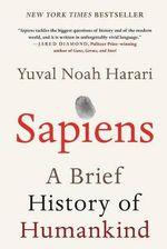 Sapiens : A Brief History of Humankind - Yuval Noah Harari