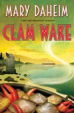 Clam Wake : A Bed-and-Breakfast Mystery - Mary Daheim